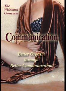 Deliberate Orgasm: Better Orgasm through Better Communication